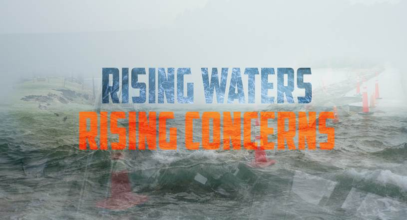 Rising Waters, Rising Concerns