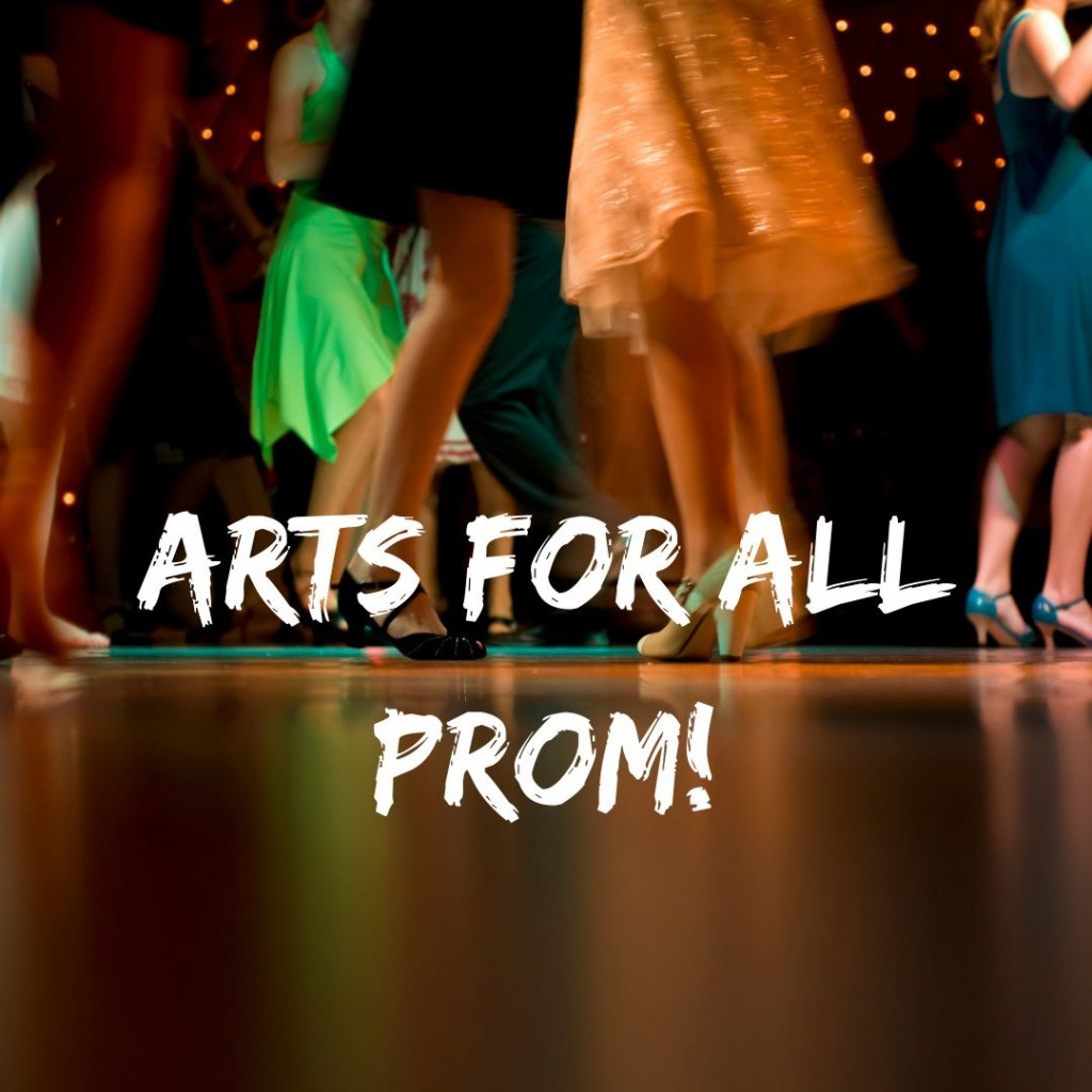 Arts For All Prom 1