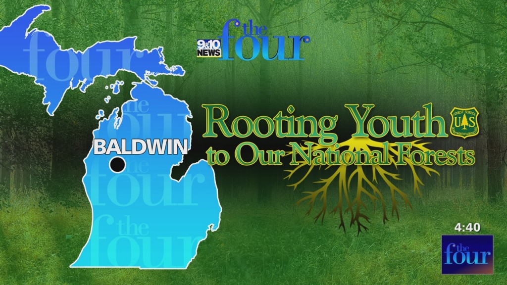 The Four: Rooting Youth To Our National Forests Part 02
