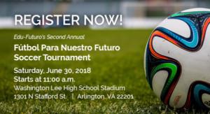 2nd Annual Fútbol Para Nuestro Futuro Soccer Tournament @ Washington-Lee High School, War Memorial Stadium