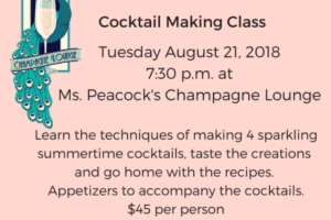 Summer Sparkle Cocktail Class @ Ms. Peacock's Champagne Lounge