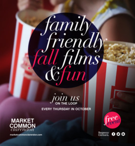 FREE Fall Film Fest at Market Common Clarendon @ Market Common Clarendon