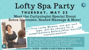 Meet the Curlyologist Spa Party @ Lofty Salon & Spa