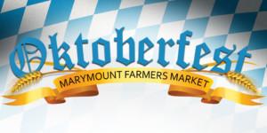 Oktoberfest @ Marymount Farmers Market