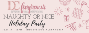 DCfempreneur Community Holiday Party @ Industrious Alexandria |  |  |