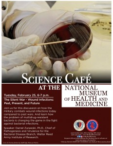 Medical Museum Science Cafe: The Silent War - Wound Infections - Past, Present, and Future @ National Museum of Health and Medicine