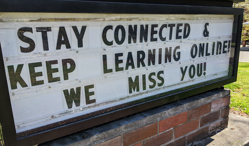 Closed School's Message Board, Encouraging Students To Keep Learning And Stay Healthy Amidst The Coronavirus Quarantine