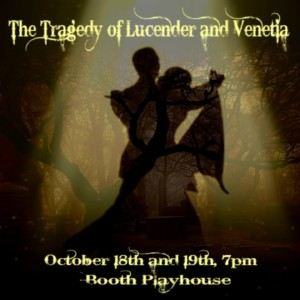 The Tragedy of Lucender and Venetia @ Booth Playhouse |  |  |