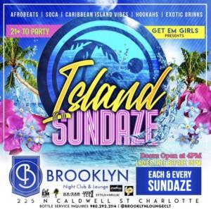 Island Sundaze @ Brooklyn Lounge      