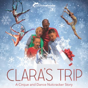 Clara's Trip: A Cirque and Dance Nutcracker Story @ Booth Playhouse | Charlotte | North Carolina | United States