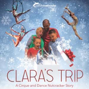 Clara's Trip: A Cirque and Dance Nutcracker Story @ Booth Playhouse | Charlotte | North Carolina | United States
