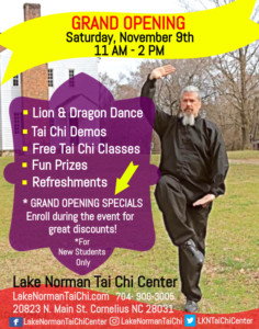 Lake Norman Tai Chi Center Grand Opening and Celebration @ Lake Norman Tai Chi Center |  |  |