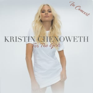 Kristin Chenoweth In Concert - For the Girls @ Belk Theater at Blumenthal Performing Arts Center | Charlotte | North Carolina | United States