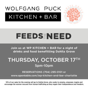 WP Feeds the Need Benefitting Dahlia Grove @ WP Kitchen + Bar | | |