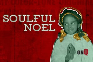 Soulful Noel @ McGlohon Theatre at Spirit Square         