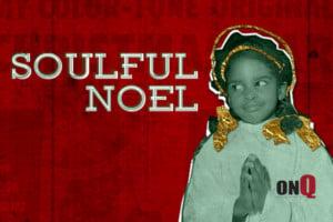 Soulful Noel @ McGlohon Theater at Spirit Square        