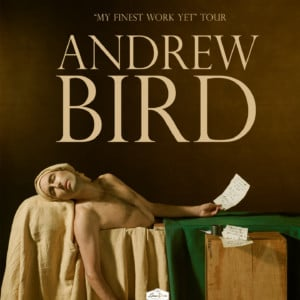 Andrew Bird - My Finest Work Yet Tour @ Knight Theater at Levine Center for the Arts |  |  |