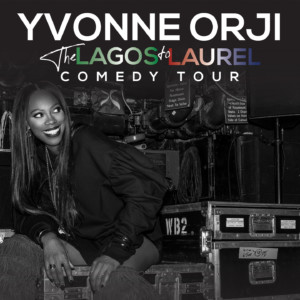 Yvonne Orji: Lagos to Laurel Tour @ McGlohon Theater at Spirit Square |  |  |