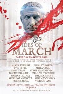 The Flamingo Revue Presents The Ides of March @ The Visulite Theatre |  |  |