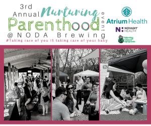 3rd Annual Nurturing Parenthood Event @ NODA Brewing         