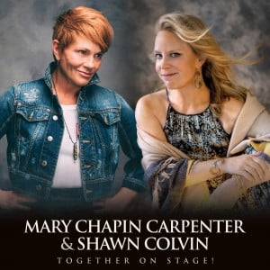 Mary Chapin Carpenter and Shawn Colvin: Together On Stage @ Knight Theater at Levine Center for the Arts | | |
