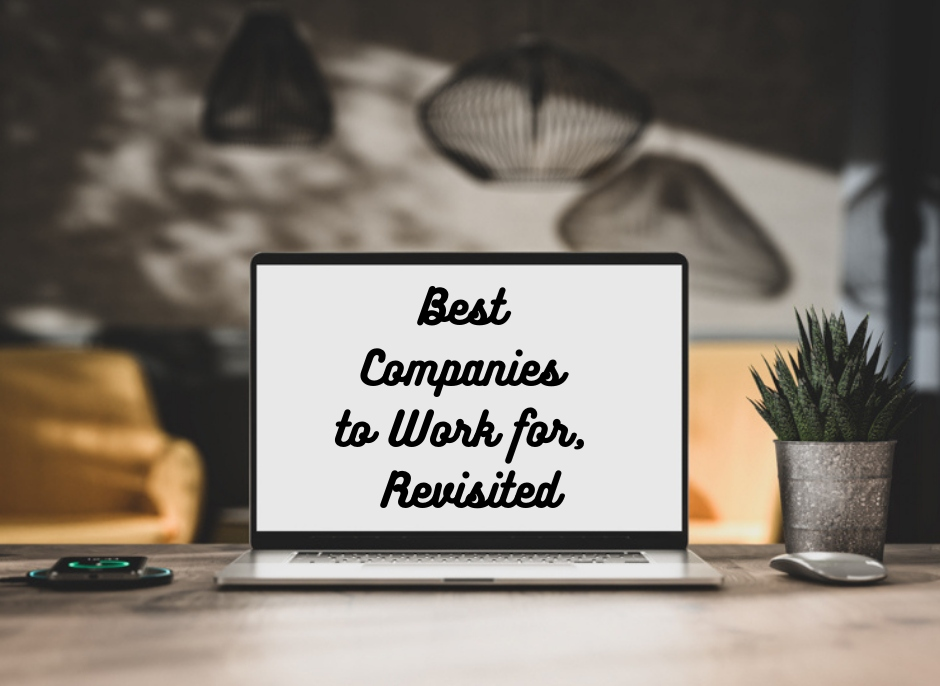 Best Companies To Work For Revisited
