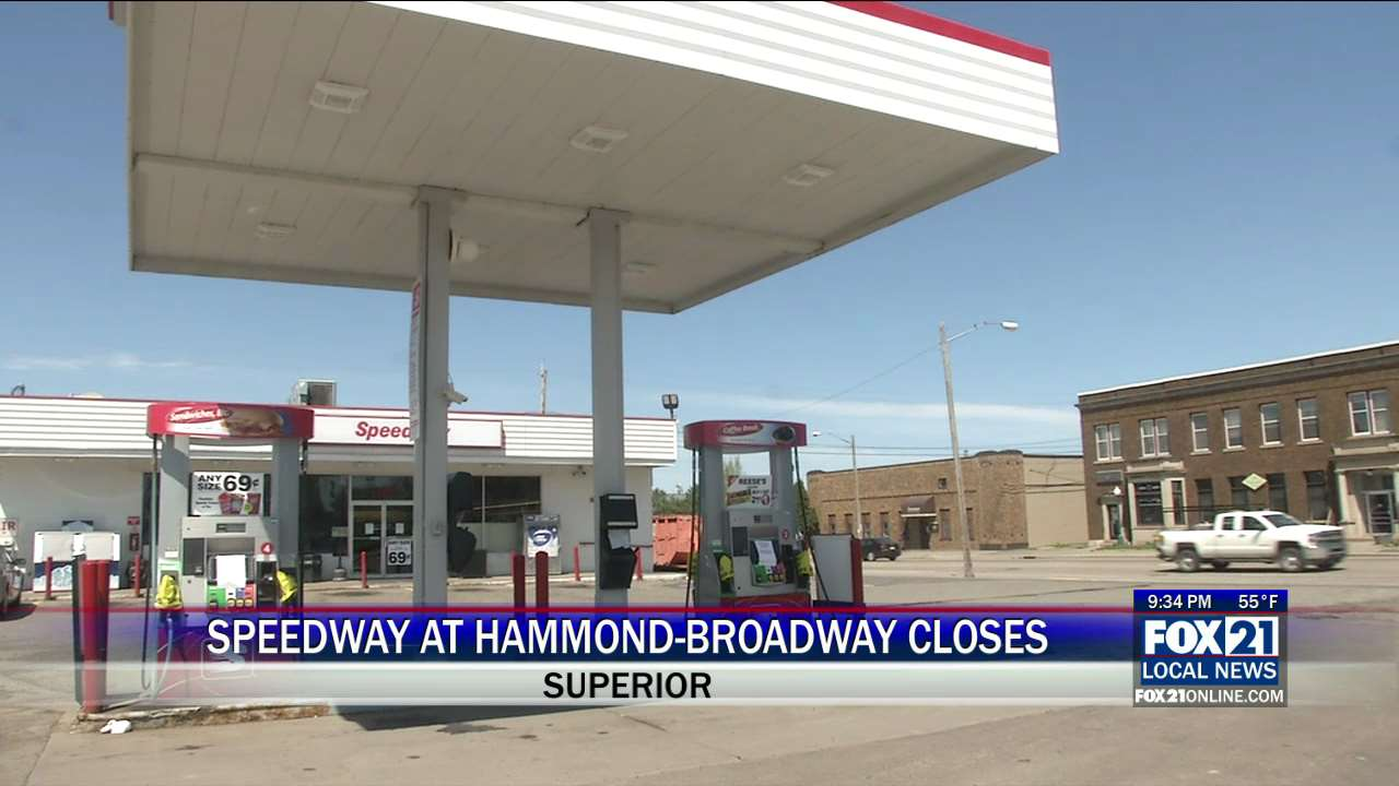Speedway Gas Station Closes In Superior Fox21online