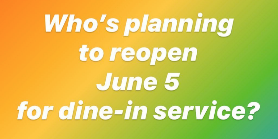 a graphic reads: Who's planning to reopen June 5 for dine-in service?
