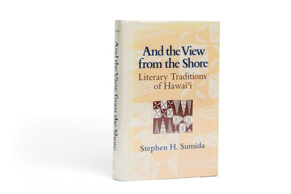 And the View from the Shore: Literary Traditions of Hawaii