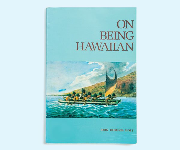 On Being Hawaiian