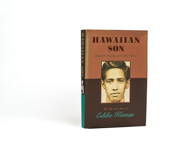 Hawaiian Son: The Musical Journey of Eddie Kamae