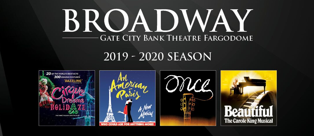 Broadway Schedule 2020 Broadway Hits Are Part Of Next Broadway In Fargo Schedule For 2019
