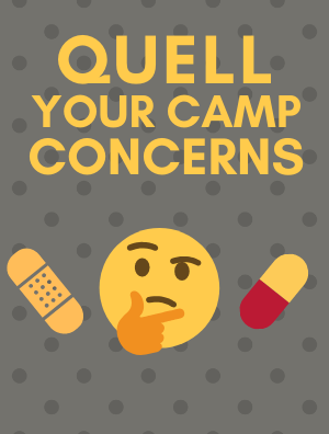Quell Your Camp Concerns