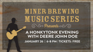 Miner Music Series Presents: A Honkytonk Evening with Deere John Doe @ Miner Brewing Company Tap Room | Hill City | South Dakota | United States