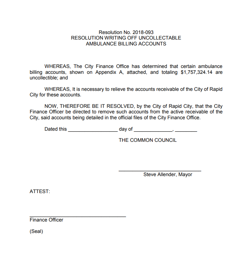 The text of the resolution passed by Rapid City's Legal and Finance Committee Wednesday. The resolution authorizes writing off more than $1.7 million in unpaid ambulance bills. Most of the bills cannot be collected legally.