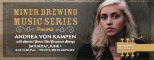 Miner Brewing Music Series Presents: Andrea von Kampen with special guests The Gossamer Strings @ Miner Brewing Company | Hill City | South Dakota | United States