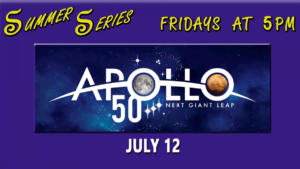 Summer Series: Apollo 50 @ The Journey Museum and Learning Center | Rapid City | South Dakota | United States