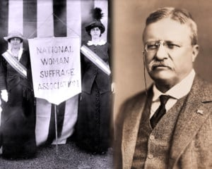 Preservation Thursday: Theodore Roosevelt and the Women Who Influenced His Philosophy on Women's Suffrage @ Homestake Adams Research and Cultural Center | Deadwood | South Dakota | United States