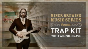 Miner Brewing Music Series Presents: Trap Kit @ Miner Brewing Company | Hill City | South Dakota | United States