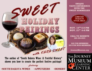Sweet Holiday Pairings @ The Journey Museum and Learning Center | Rapid City | South Dakota | United States