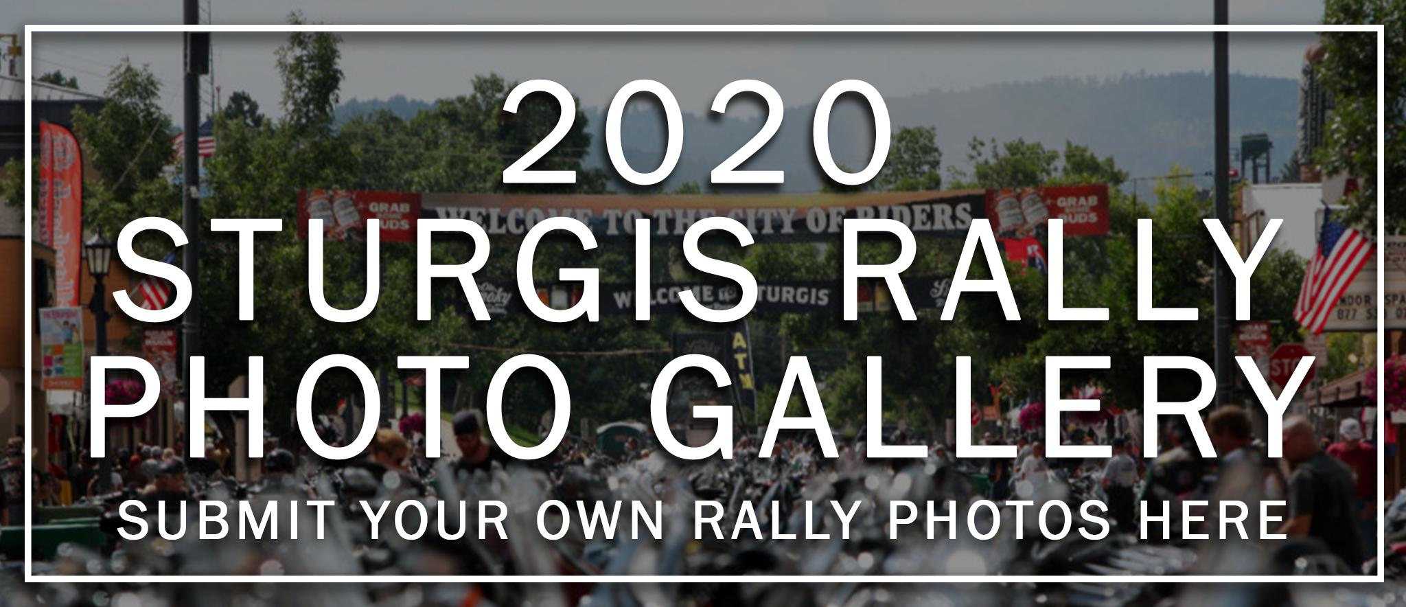 Sturgis 2020 Photo Gallery And Cta