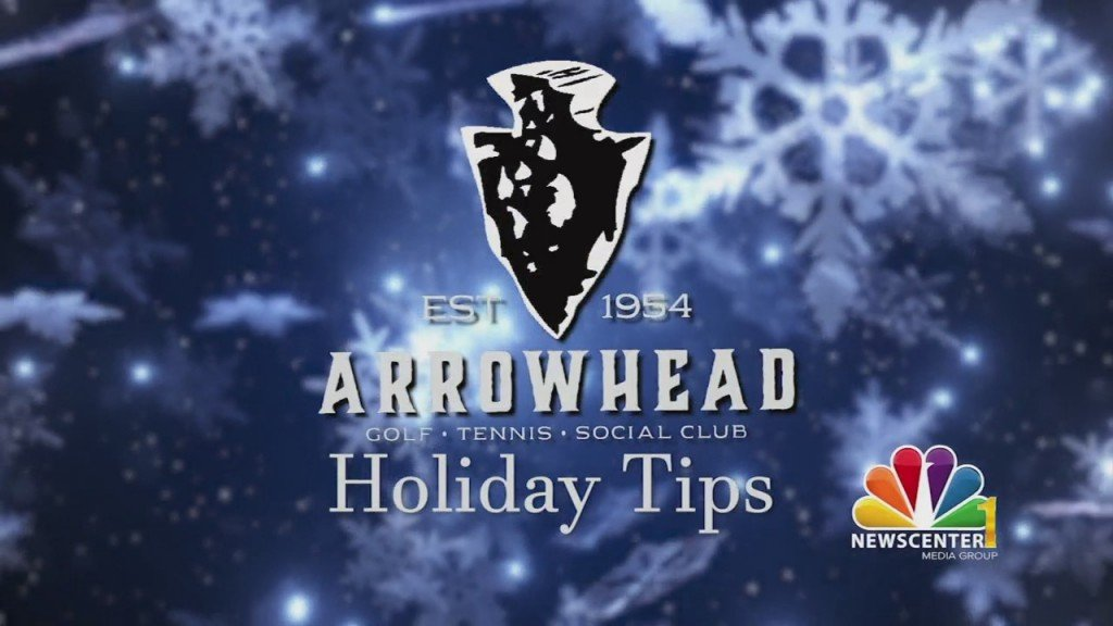 Arrowhead Holiday Tips