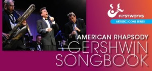 FirstWorks Artistic Icon Series Presents: American Rhapsody: The Gershwin Songbook @ Veterans Memorial Auditorium | Providence | Rhode Island | United States