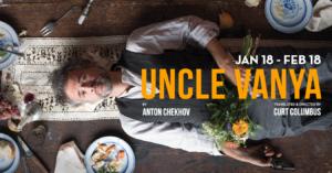 Uncle Vanya @ The Sandra Feinstein-Gamm Theatre | Pawtucket | Rhode Island | United States