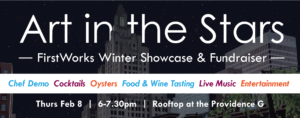 Art in the Stars: FirstWorks Winter Showcase and Fundraiser @ Providence G | Providence | Rhode Island | United States