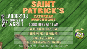 Ninth Annual St. Patrick's Day Bash @ Ladder 133 Sports Bar & Grill @ Ladder 133 Sports Bar & Grill | Providence | Rhode Island | United States