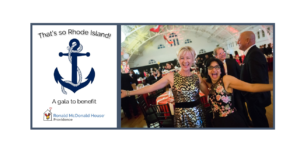 That's so Rhode Island Gala! Benefits Ronald McDonald House Providence @ Rhodes on the Pawtuxet | Cranston | Rhode Island | United States