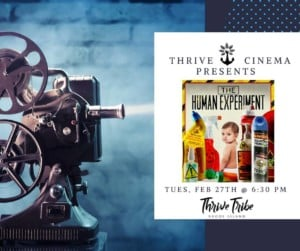 Thrive Cinema: The Human Experiment @ Thrive Tribe RI | East Providence | Rhode Island | United States