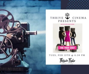 Thrive Cinema: The True Cost @ Thrive Tribe RI | East Providence | Rhode Island | United States