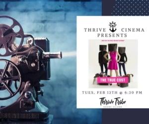 Thrive Cinema: The True Cost @ Thrive Tribe RI | East Providence | Rhode Island | United States